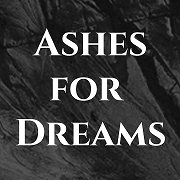 Ashes for Dreams